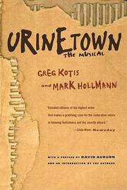 Urinetown by Greg Kotis