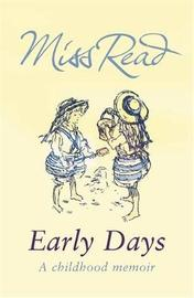 Early Days by Miss Read