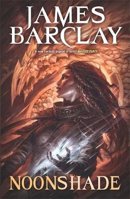 Noonshade (Chronicles of The Raven #2) by James Barclay image