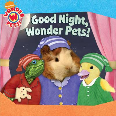 Good Night, Wonder Pets by Nickelodeon