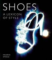 Shoes: A Lexicon of Style by Valerie Steele image