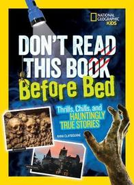 Don't Read This Before Bed by Anna Claybourne