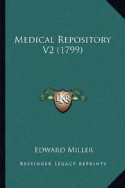Medical Repository V2 (1799) by Edward Miller