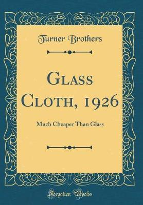 Glass Cloth, 1926 by Turner Brothers