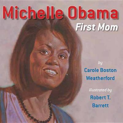 Michelle Obama by Carole Boston Weatherford image
