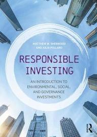 Responsible Investing by Matthew W. Sherwood