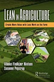 Lean in Agriculture by Susanne Ms Pejstrup