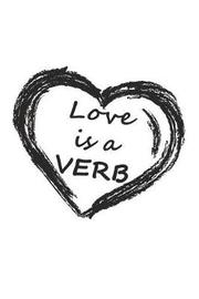 Love Is a Verb by Better Me