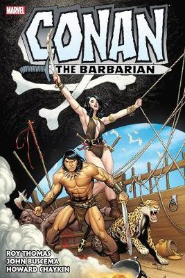 Conan The Barbarian: The Original Marvel Years Omnibus Vol. 3 by Roy Thomas