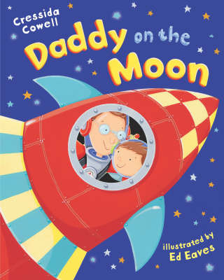Daddy on the Moon by Cressida Cowell image
