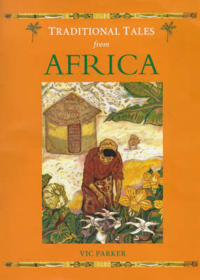 Traditional Tales from Africa by Victoria Parker image