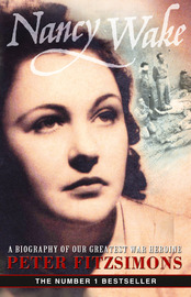 Nancy Wake Biography by Peter FitzSimons image