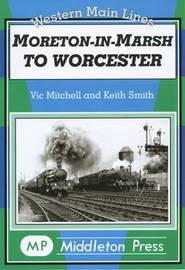 Moreton in Marsh to Worcester by Vic Mitchell image