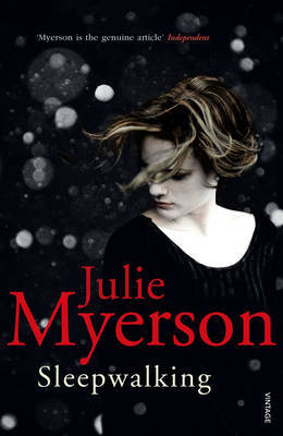 Sleepwalking by Julie Myerson