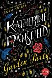 The Garden Party: And Other Stories by Katherine Mansfield