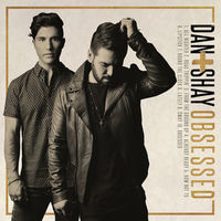 Obsessed by Dan & Shay