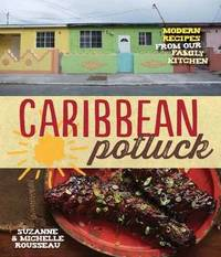 Caribbean Potluck by Michelle Rousseau