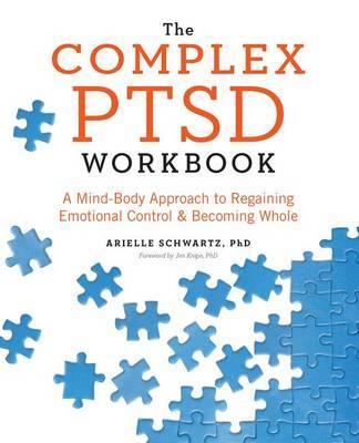 The Complex PTSD Workbook by Arielle Schwartz