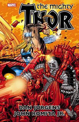 Thor By Dan Jurgens & John Romita Jr. Vol.2 by Dan Jurgens