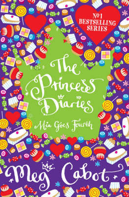 The Princess Diaries: Mia Goes Fourth by Meg Cabot