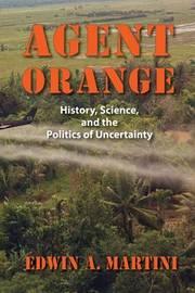 Agent Orange by Edwin A. Martini