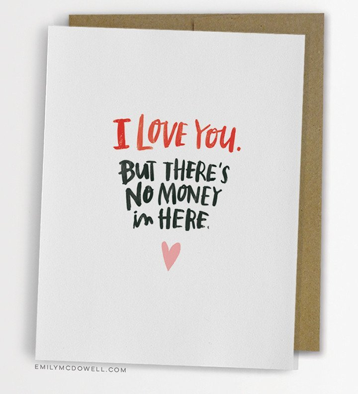 Emily McDowell: No Money In Here - Greeting Card image