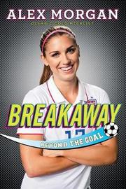 Breakaway by Alex Morgan