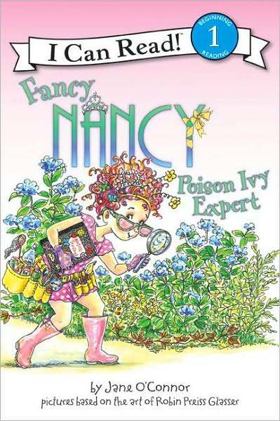 Fancy Nancy: Poison Ivy Expert (I Can Read Series Level 1) by Jane O'Connor image