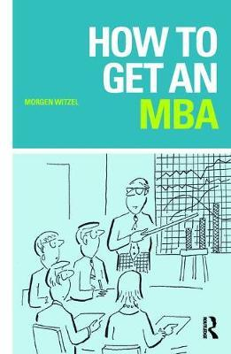 How to Get an MBA by Morgen Witzel image