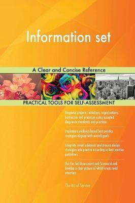 Information Set a Clear and Concise Reference by Gerardus Blokdyk image