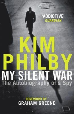 My Silent War by Kim Philby