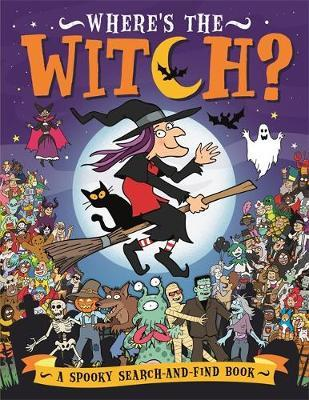 Where's the Witch? by Chuck Whelon