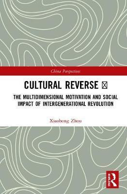 Cultural Reverse by Xiaohong Zhou