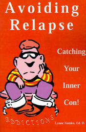 Avoiding Relapse: Catching Your Inner Con by Lynne Namka, Ed.D. image