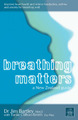 Breathing Matters by Jim Bartley