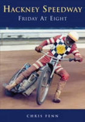 Hackney Speedway by Chris Fenn
