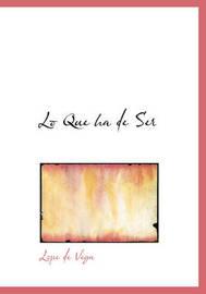 Lo Que Ha de Ser by Lope , de Vega image