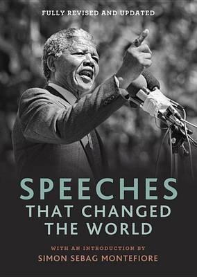 Speeches That Changed The World  Simon Sebag Montefiore Book  In  Speeches That Changed The World By Simon Sebag Montefiore Image