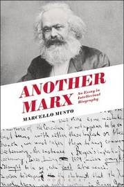 Another Marx by Marcello Musto