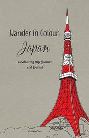Wander in Colour by Claudia Chan