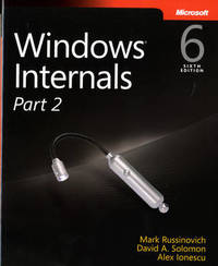 Windows Internals, Part 2 by Mark E. Russinovich