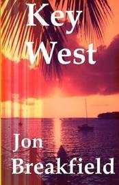 Key West by Jon Breakfield