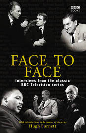Face to Face: Interviews from the Classic BBC Television Series