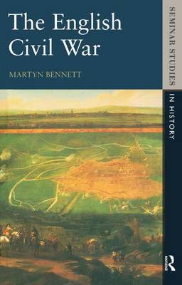 The English Civil War 1640-1649 by Martyn Bennett image