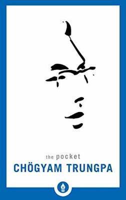 The Pocket Ch gyam Trungpa by Chogyam Trungpa