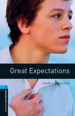 Oxford Bookworms Library: Level 5:: Great Expectations by Charles Dickens image