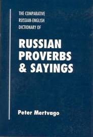 Dictionary of Russian Proverbs and Sayings by Peter Mertvago image