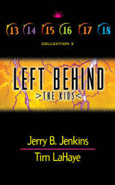 Left Behind: The Kids Books 13-18 Boxed Set by Jerry B Jenkins