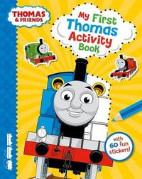 Thomas & Friends: My First Thomas Activity Book by Egmont Publishing UK