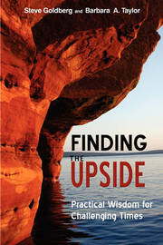 Finding the Upside by Steve Goldberg